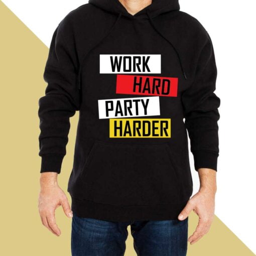 Work Hard Hoodies for Men