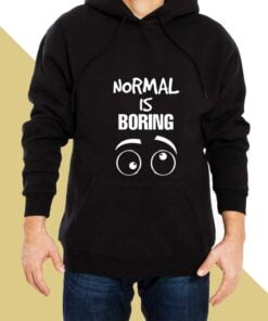 Normal is Boring Hoodies for Men