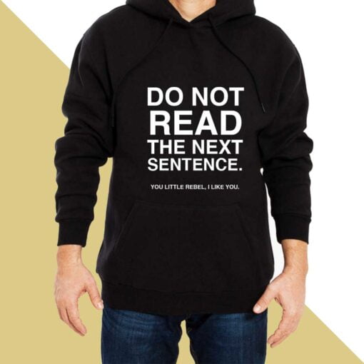 Dont Read Hoodies for Men