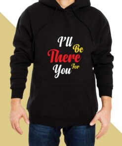 I Wll be There Hoodies for Men