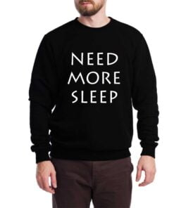 More Sleep Sweatshirt for Men