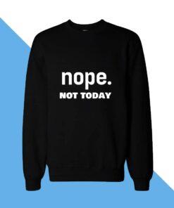 Nope Women Sweatshirt
