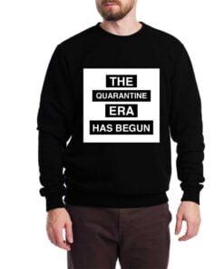Quarantine Era Sweatshirt for Men