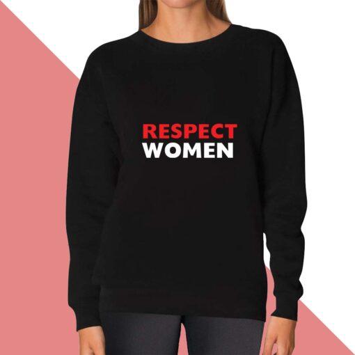 Respect Sweatshirt for women