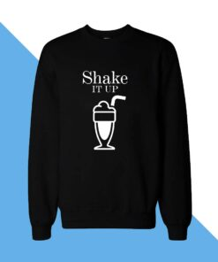 Shake It Women Sweatshirt