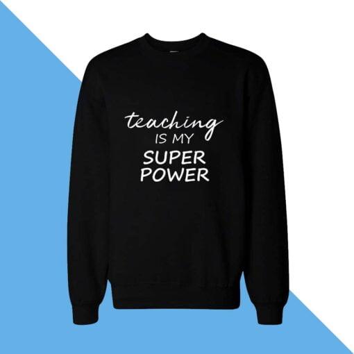Super Power Women Sweatshirt