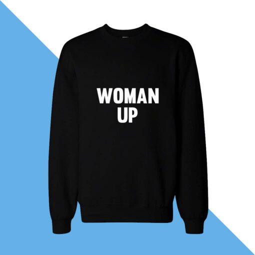 Women Up Women Sweatshirt