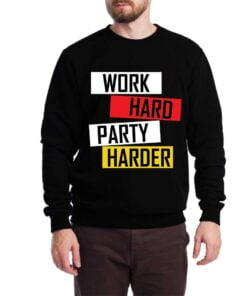 Work Hard Sweatshirt for Men