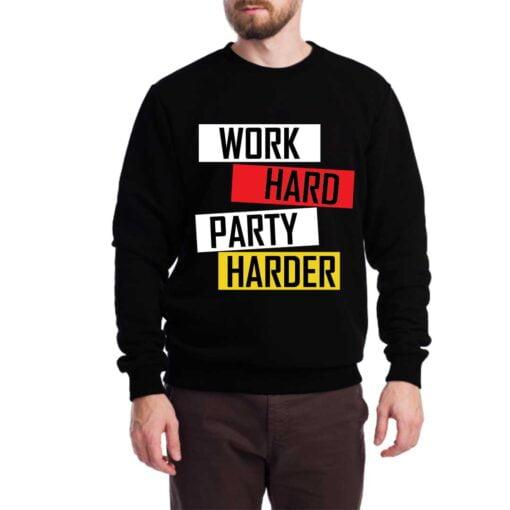 Work Hard Sweatshirt for Men