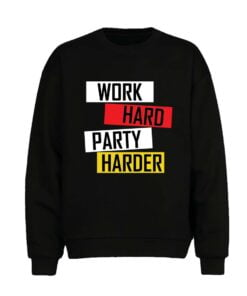 Work Hard Men Sweatshirt