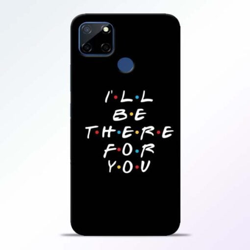 I Will Be There Realme C12 Mobile Cover