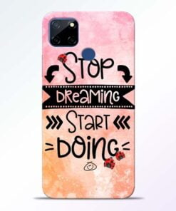 Stop Dreaming Realme C12 Mobile Cover