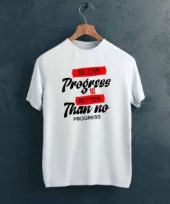 Slow Progress Gym T shirt on Hanger