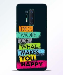 Do More Of Quotes Oneplus 8 Pro Back Cover