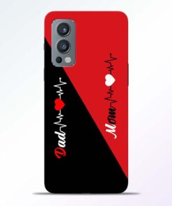 Mom Dad Black Red Oneplus Nord 2 Back Cover